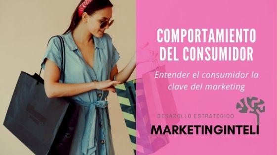 Entender el consumidor la clave del marketing