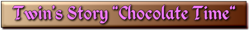 Chocolate Time 総合インフォメーションへ