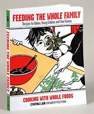 Recipe from Feeding the Whole Family (third edition) by Cynthia Lair (Sasquatch Books, 2008).