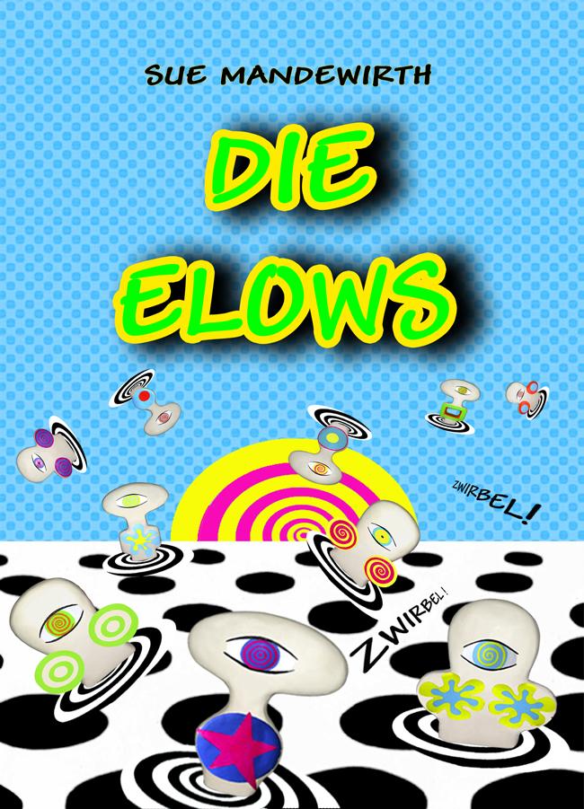 """""""die ELOWS"""" Comic 2009"""