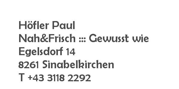Balanox™ Partner in Egelsdorf: Höfler Paul ::: Nah&Frisch ::: Gewusst wie