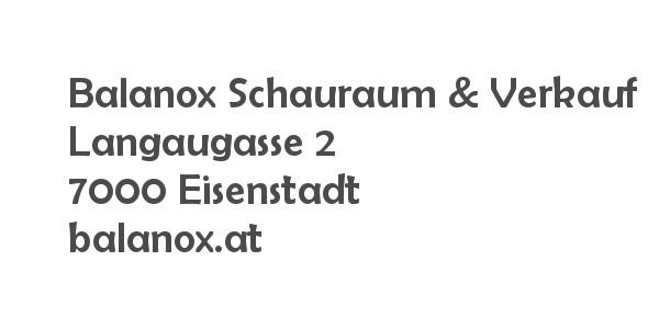 Balanox™ Schauraum & Werksverkauf Eisenstadt
