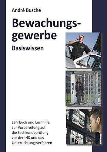 Bewachungsgewerbe Basiswissen | Busche, André