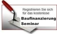 Baufinanzierungs-Grundlagen-Seminar