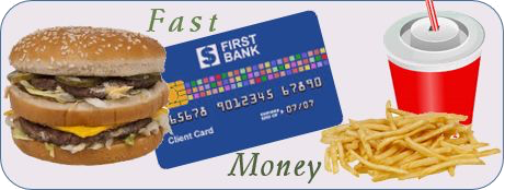 Analogy of fast money as fast food