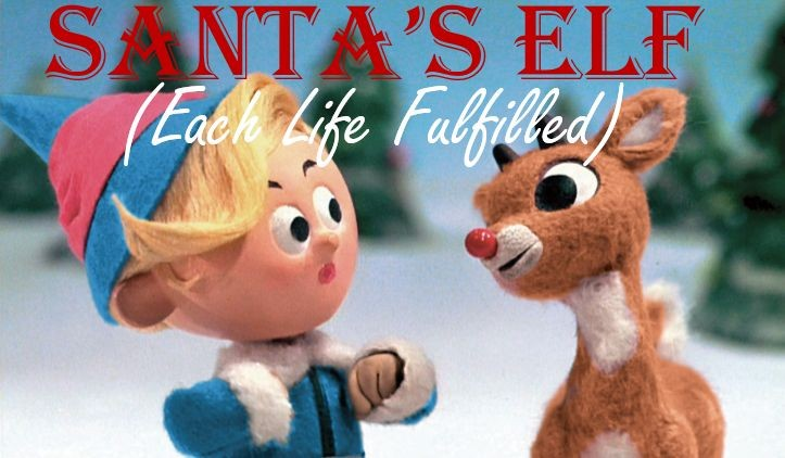 Santa's ELF - Each Life Fulfilled