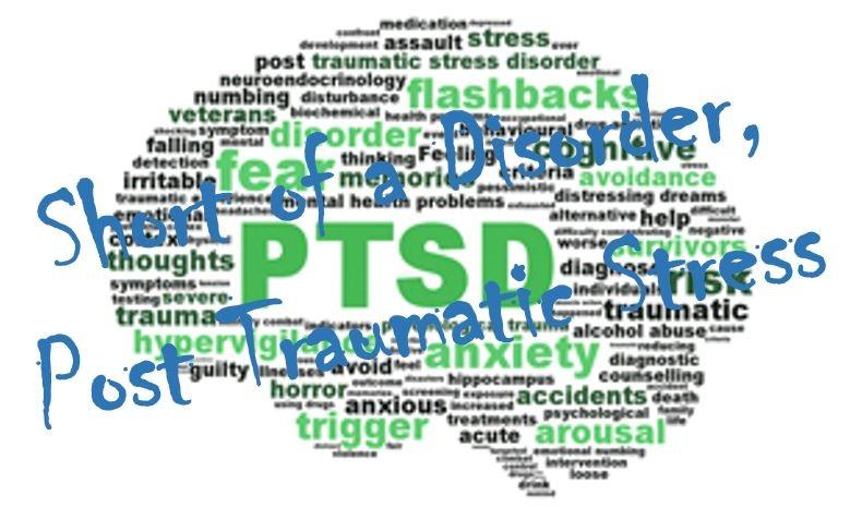 Post Traumatic Stress