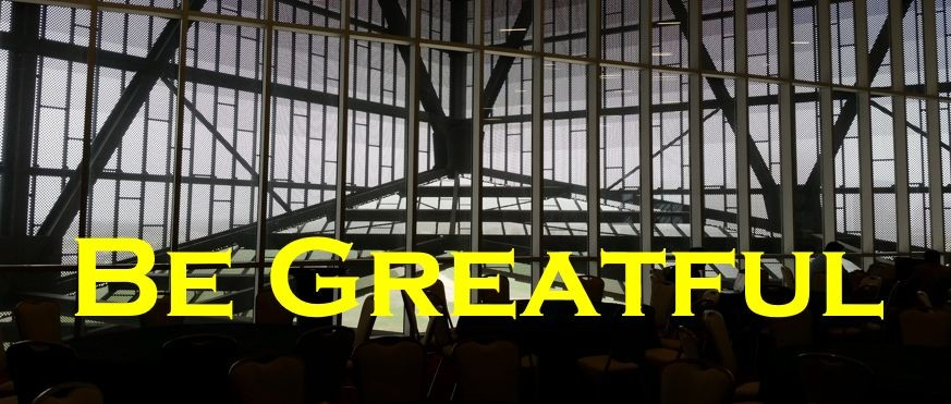 Be greatful for Thanksgiving; make it great, not grate