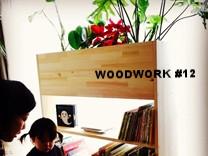 WOODWORK #12