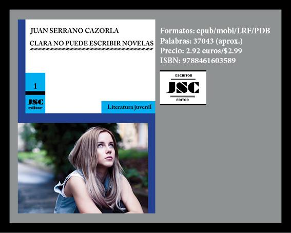 Portada de la novela 'Clara no puede escribir novelas' (versión digital), cuyo autor es Juan Serrano Cazorla