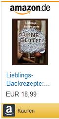 eBook/Buch: Lieblings-Backrezepte ohne Gluten von K.D. Michaelis bei Amazon kaufen