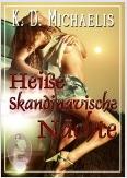 Bestellmöglichkeit eBook Heiße skandinavische Nächte von K.D. Michaelis beim Club der Sinne Verlag