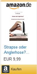 Bestellmöglichkeit eBook/Buch Strapse oder Anglerhose? Mit Spaß durch den Dating-Portal-Sumpf von K.D. Michaelis bei Amazon
