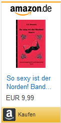 Bestellmöglichkeit eBook/Buch So sexy ist der Norden! Band 4 von K.D. Michaelis bei Amazon