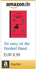Bestellmöglichkeit eBook/Buch So sexy ist der Norden! Band 3 von K.D. Michaelis bei Amazon