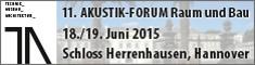 Hinweisschild für das 11. Akustik-Forum Raum und Bau in Hannover