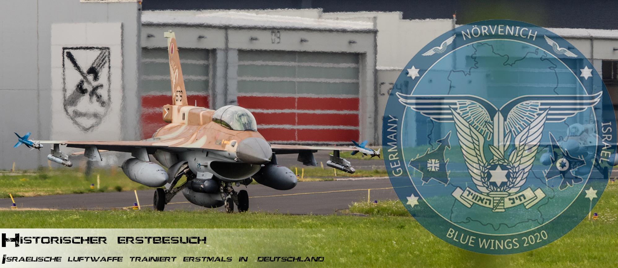 Historischer Erstbesuch - israelische Luftwaffe trainiert erstmals in Deutschland