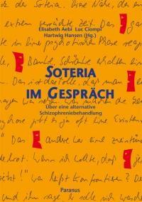 Luc Ciompi, Elisabeth Aebi, Soteria im Gespräch, Schizophrenie, Alternative Behandlung, Paranus Verlag Hartwig Hansen Herausgeber