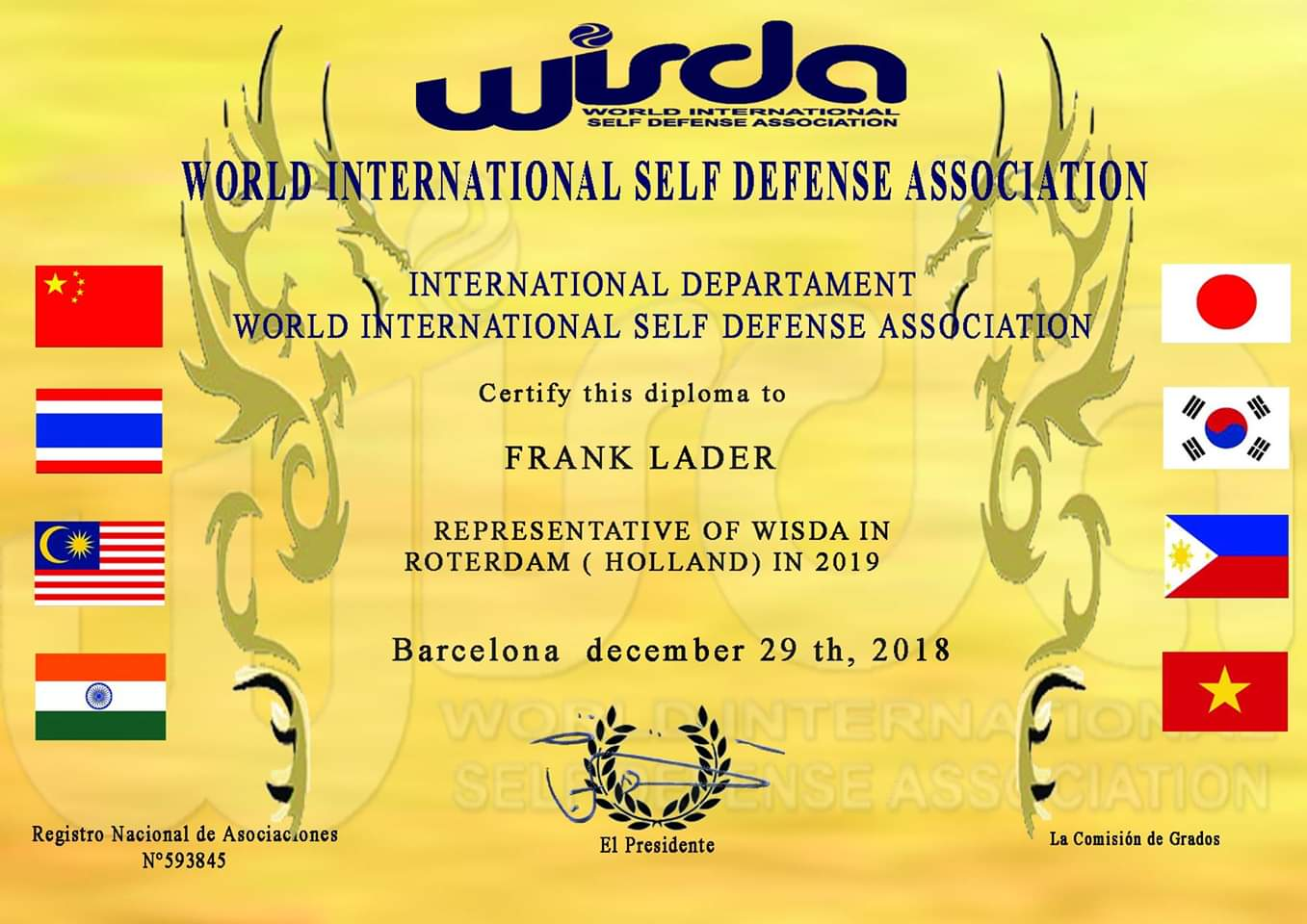 Representant voor 2019 van de World International Self Defense Association (WISDA).