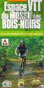 Topo-guide Espace VTT-FFC du Massif des Bois Noirs