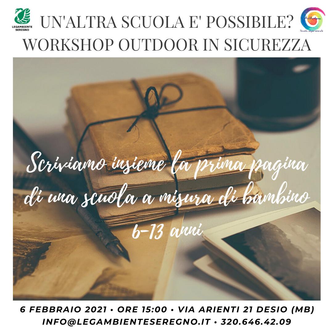 UN'ALTRA SCUOLA E' POSSIBILE? Workshop outdoor