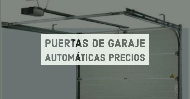 puertas de garaje autom ticas precios mavisa sistemas
