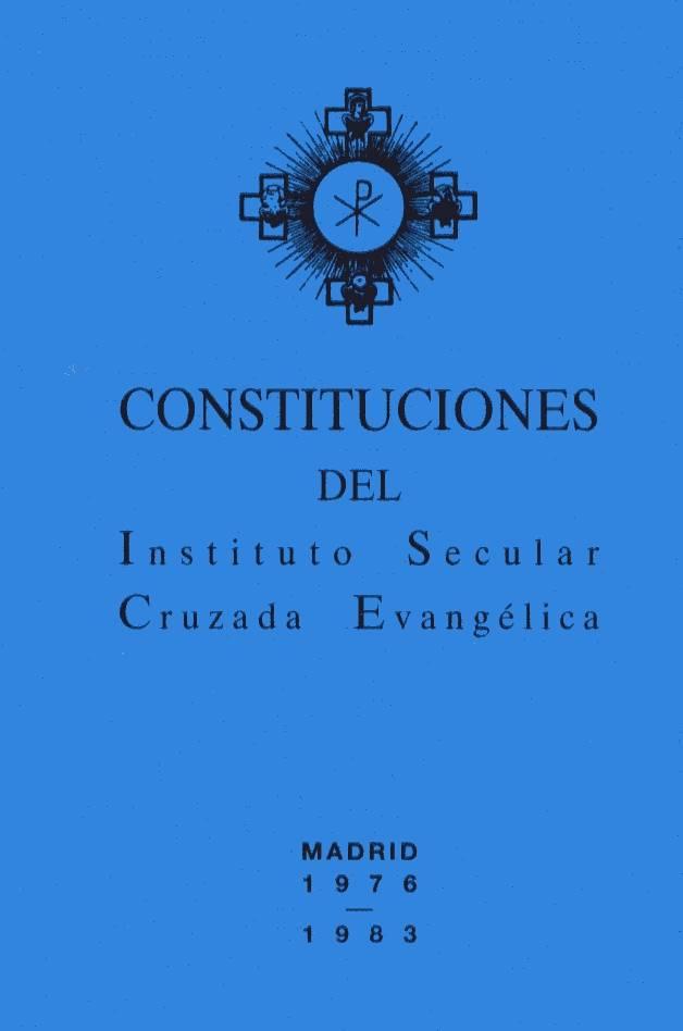 Las Constituciones definitivas del ISCE aprobadas por la Santa Sede el día 8 de diciembre de 1976.