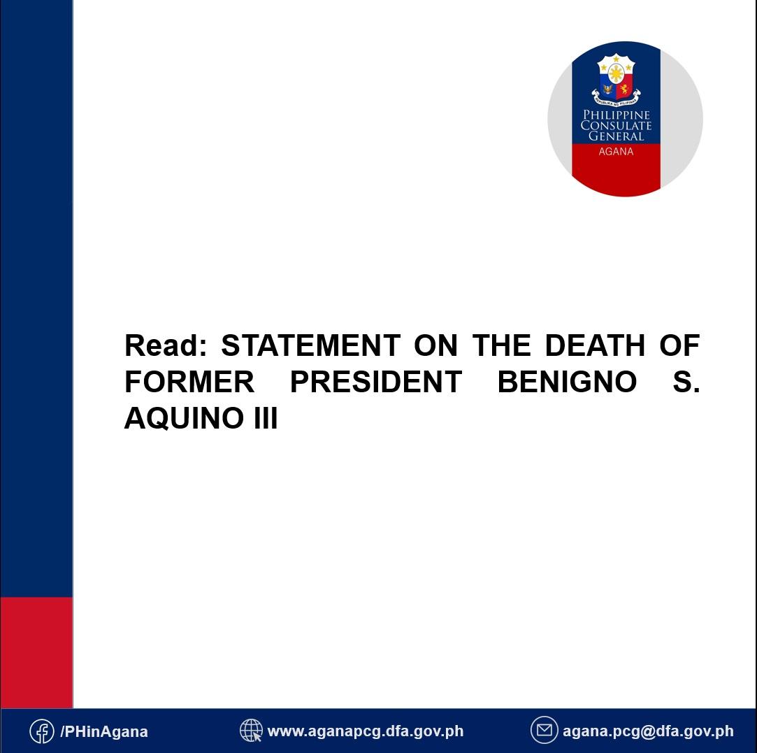 STATEMENT ON THE DEATH OF FORMER PRESIDENT BENIGNO S. AQUINO III