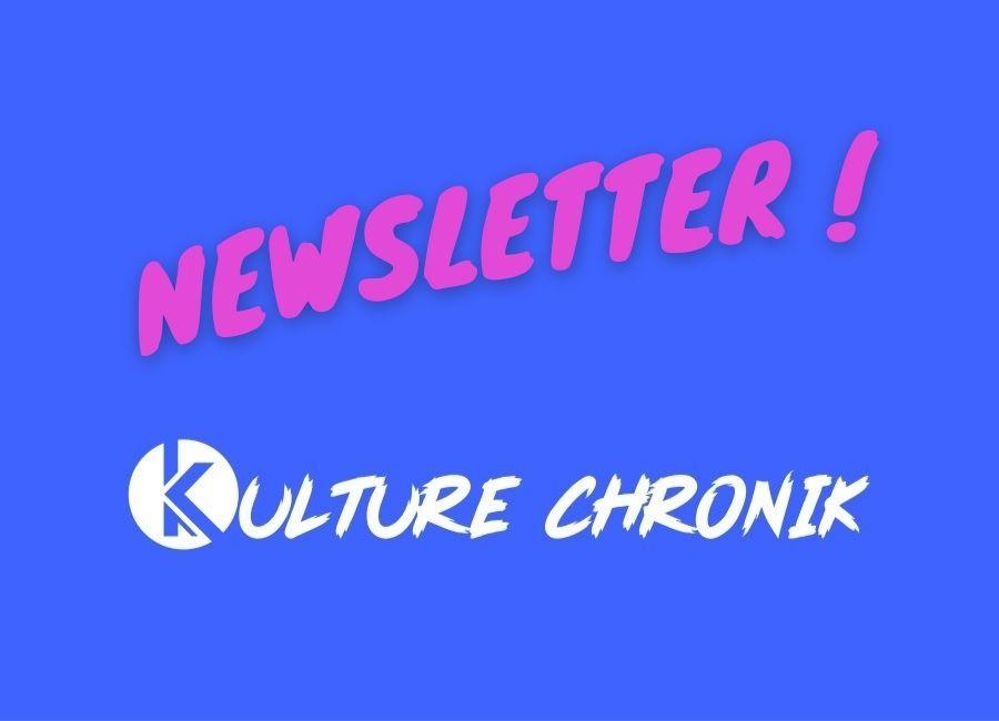 Comment s'inscrire à la Newsletter Kulture ChroniK