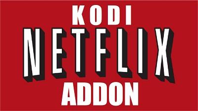 Tutoriel: Installer l'addon Netflix sur Kodi pour regarder films et séries