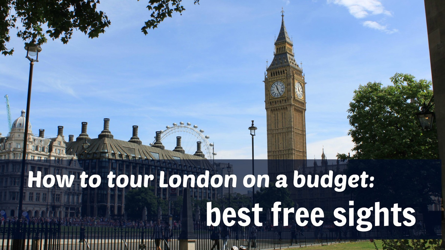 10 Amazing Sights In London For Free Globalmary Com