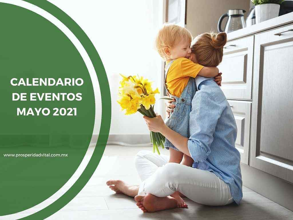 Calendario Eventos NeoLife México y Organización Prosperidad Vital Mayo 2021