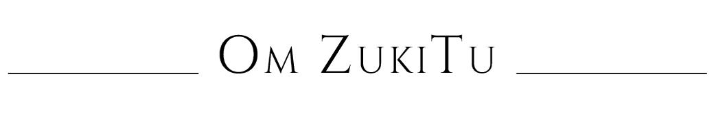 Om ZukiTu
