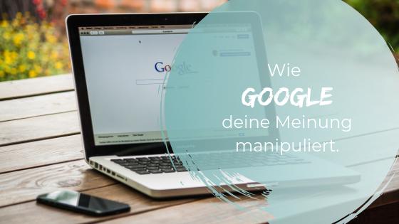 Wie Google dich manipuliert