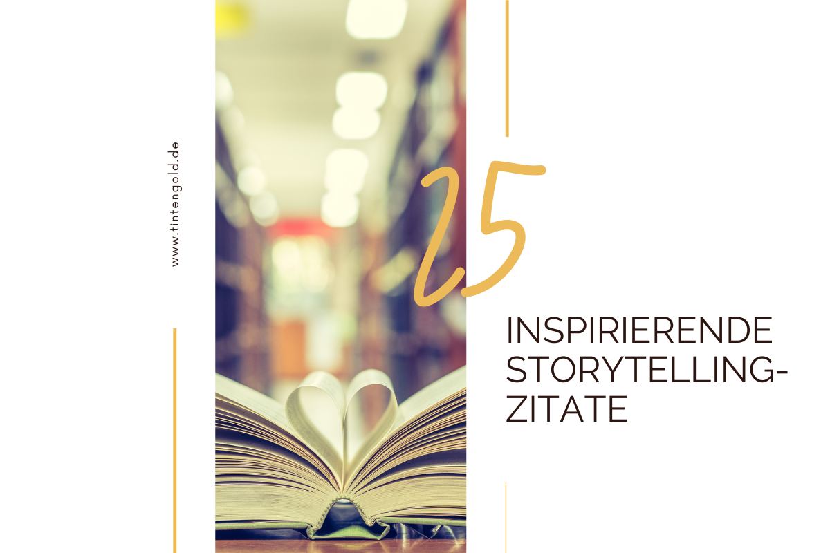 25 Storytelling Zitate