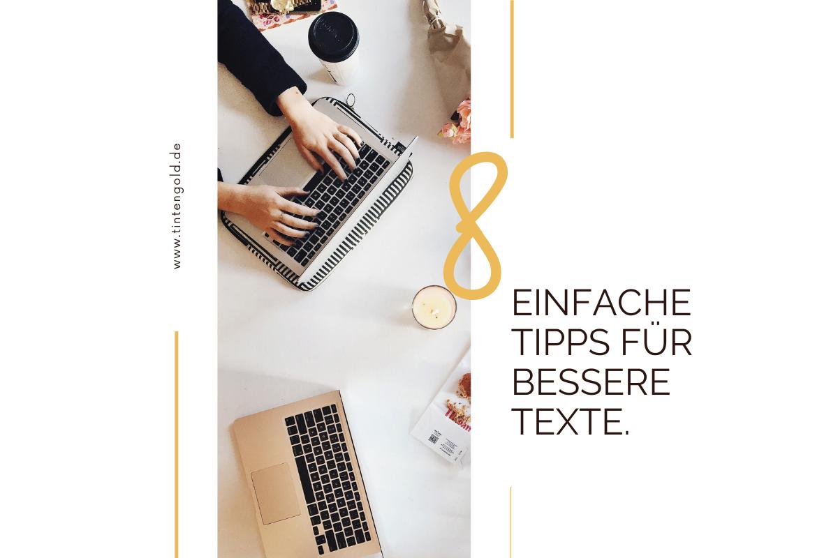8 einfache Tipps für bessere Texte