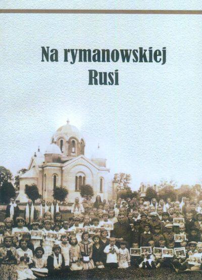 Na rymanowskiej Rusi