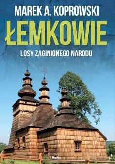 Łemkowie : Losy zaginionego narodu