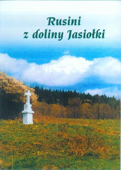 Rusini z doliny Jasiołki