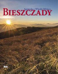 Bieszczady. Album. Agnieszka i Włodek Bilińscy