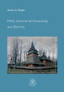 Maly slownik lemkowskiej wsi Bartne