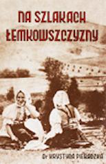 Na szlakach Łemkowszczyzny
