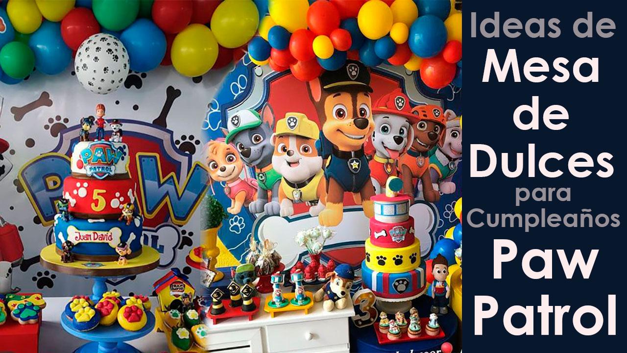 7 Mesas de Dulce para Cumpleaños de Paw Patrol