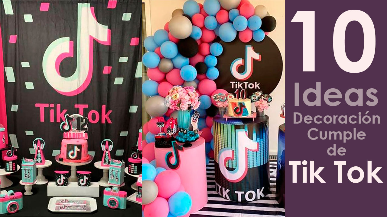 10 Ideas de Decoración para Cumple de Tik Tok
