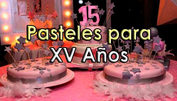 Pasteles Para 15 Años Decoracion Para Fiestas