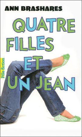 Quatre filles et un jean, tome 1, d'Ann Brashares.