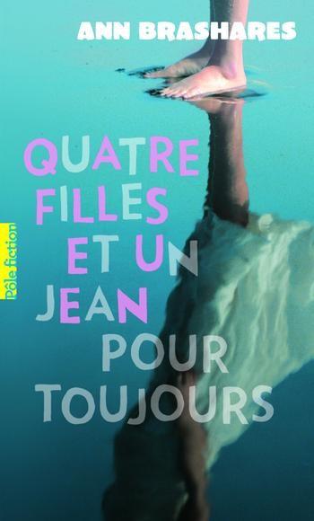 Quatre filles et un jean pour toujours, tome 5,  d'Ann Brashares.
