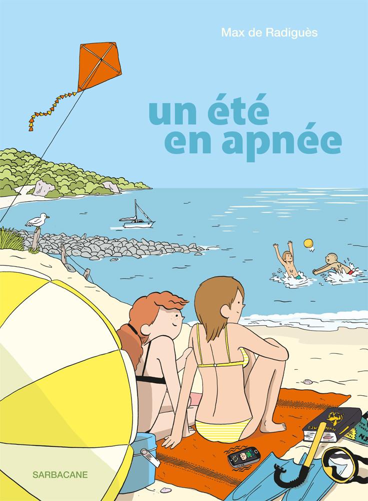 Un été en apnée, de Max de Radiguès.
