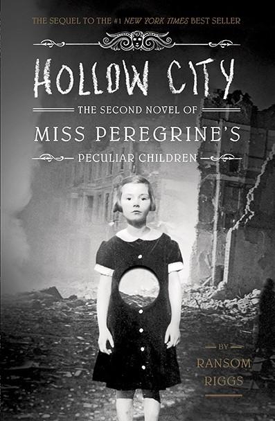 Miss Peregrine et les enfants particuliers, tome 2, Hollow City, de Ransom Riggs.