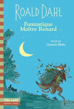 Fantastique maître renard, de Roald Dahl.